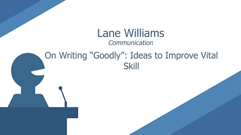 Thumbnail for entry On Writing Goodly by Lane Williams-