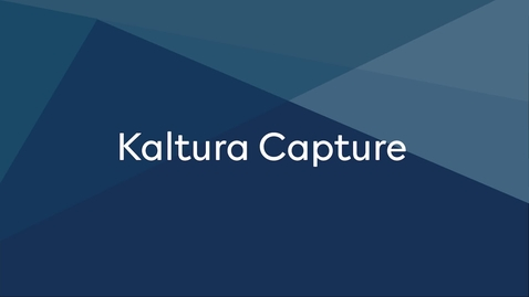 Thumbnail for entry Kaltura Capture