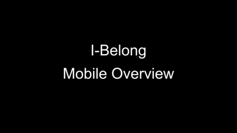 Thumbnail for entry I-Belong Mobile Overview
