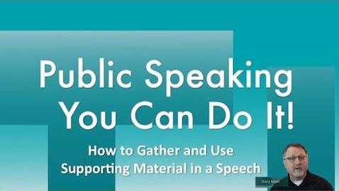Thumbnail for entry How to Gather and Use Supporting Material in a Speech