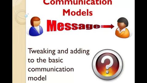 Thumbnail for entry Tweaking the Communication Model