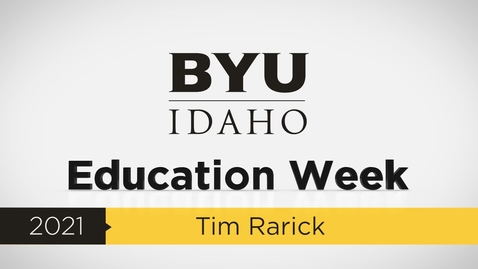 """Thumbnail for entry Tim Rarick - """"Having Essential Conversations with Your Family About The Family Proclamation"""""""