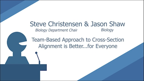 Thumbnail for entry Team-Based Approach to Cross-Section Alignment is Better...for Everyone - Steve Christensen & Jason Shaw