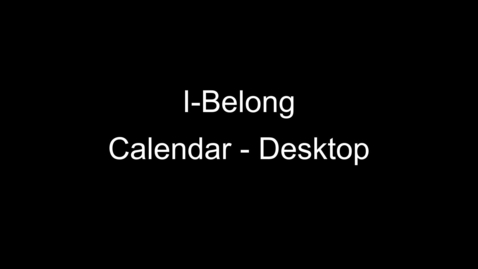 Thumbnail for entry Using the I-Belong Calendar – Desktop