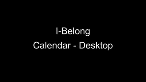 Thumbnail for entry Using the I-Belong Calendar – Desktop
