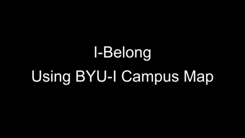 Thumbnail for entry Using the BYUI Campus Map