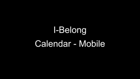 Thumbnail for entry Using the I-Belong Calendar – Mobile
