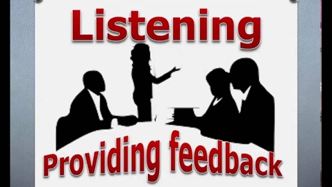 Thumbnail for entry Listening & Nonverbal Feedback