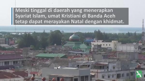 Merayakan Natal di Bawah Syariah Aceh
