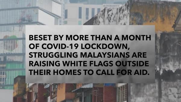Malaysians Raise White Flags, Seek Aid Amid Lockdown