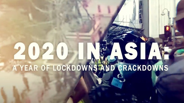 2020 in Asia: A Year of Lockdowns and Crackdowns