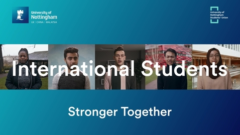 Thumbnail for entry International Students - Stronger Together