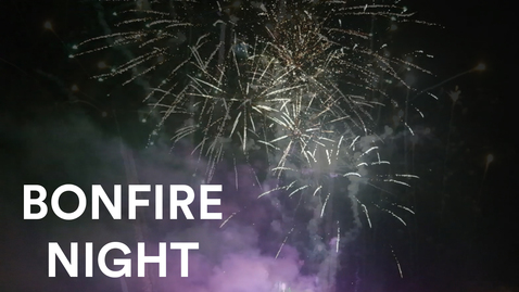 Vlog: BONFIRE NIGHT
