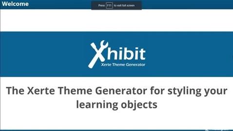 Thumbnail for entry Xhibit App: Theme Generator for Xerte