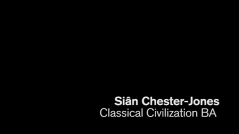 Thumbnail for entry Sian Chester-Jones - BA Classical Civilisation