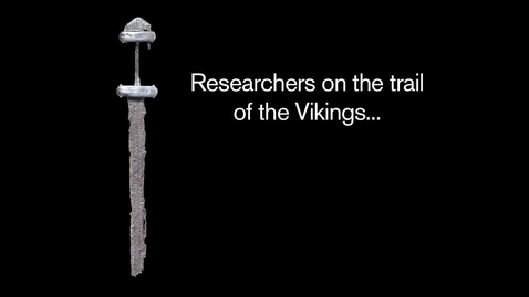 Thumbnail for entry British Museum Vikings exhibition helps researchers translate Norse heritage