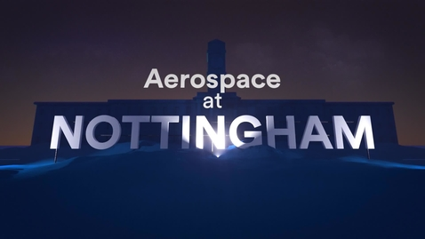 Thumbnail for entry What if? Aerospace at Nottingham