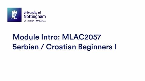Thumbnail for entry MLAC2057 Serbian Croatian Beginners I