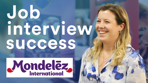Thumbnail for entry Job interview success: get to know Mondelez