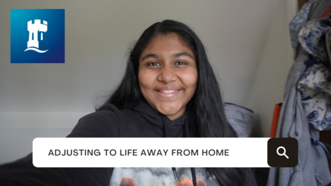 Thumbnail for entry Vlog: Adjusting to life away from home