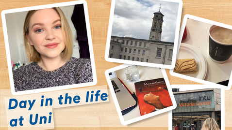 Thumbnail for entry Vlog: A day in the life at THE UNIVERSITY OF NOTTINGHAM