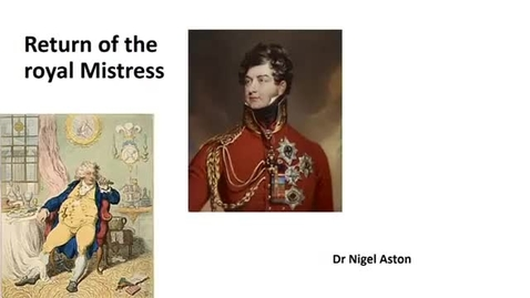Thumbnail for entry George IV and the Return of the Royal Mistress
