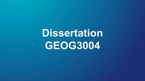 Thumbnail for entry GEOG3004 Dissertation