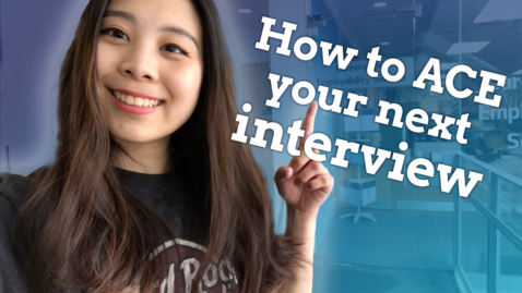 Thumbnail for entry Vlog: How to ace your next job interview