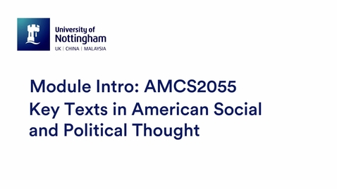 Thumbnail for entry AMCS2055 Key Texts in American Social and Political Thought