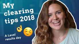 Thumbnail for entry MY CLEARING TIPS 2018 | A Level results day