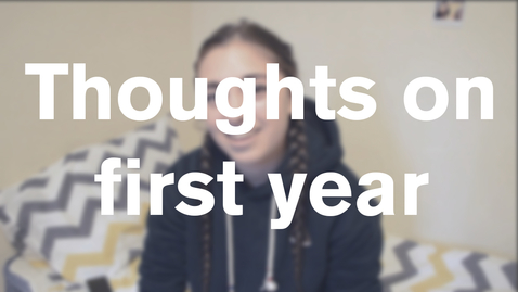 Thumbnail for entry Vlog: Thoughts on first year