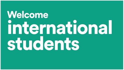 Thumbnail for entry #UoNFreshers - International students