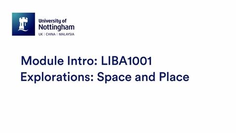 Thumbnail for entry LIBA1001 Explorations: Space and Place