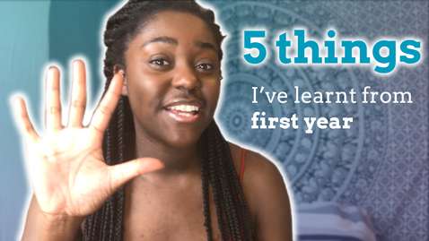 Thumbnail for entry VLOG: 5 things I've learnt from first year