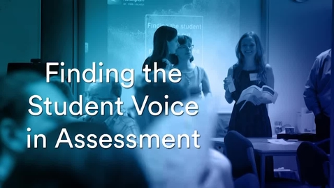 Thumbnail for entry Finding The Student Voice in Assessment Conference 2018