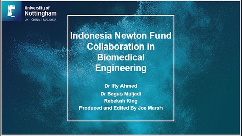 Thumbnail for entry University of Nottingham - Institut Pertanian Bogor Research Collaboration in Bioengineering