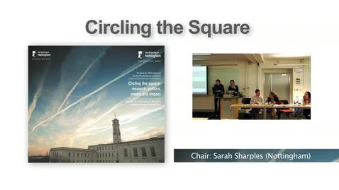 Thumbnail for entry 7. Panel on 'citizen science' and new social media, Jarvis, Lancastle, McLain, Pearce (Circling the Square I)
