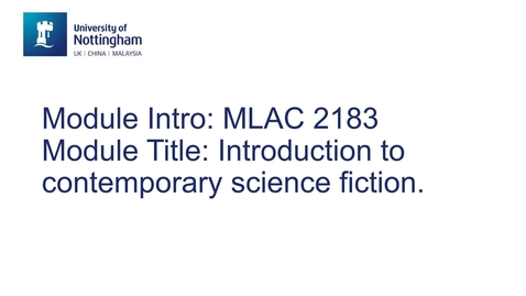 Thumbnail for entry MLAC2183 Introduction to Contemporary Science Fiction
