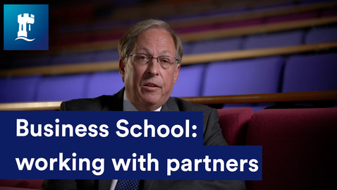 Thumbnail for entry Dean of Business School - working with partners