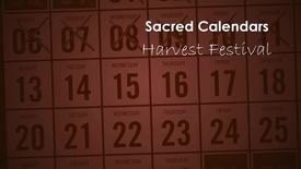 Thumbnail for entry Sacred Calendars; Harvest Festival with Alison Milbank