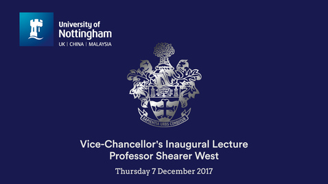 Thumbnail for entry Vice-Chancellor's Inaugural Lecture 2017