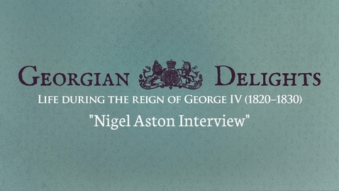 Thumbnail for entry Georgian Delights: Nigel Aston Interview