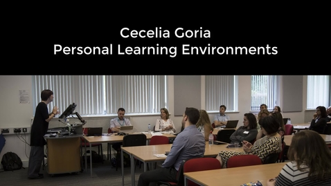 Thumbnail for entry UoNSMart: Cecilia Goria - Personal Learning Environments