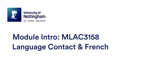 Thumbnail for entry MLAC3158 Language Contact & French