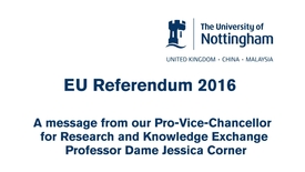 Thumbnail for entry The EU referendum and research – message from Dame Jessica Corner, Pro-Vice-Chancellor for Research