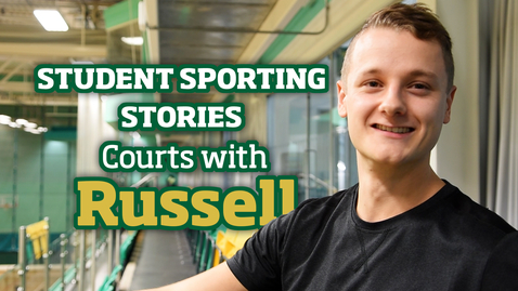 Thumbnail for entry Student Sporting Stories | Courts with Russell