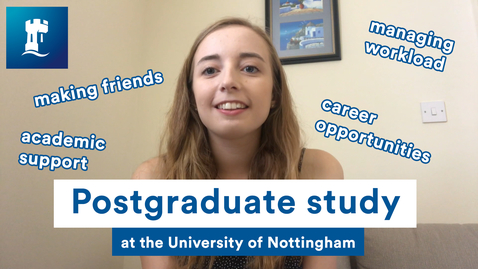 Thumbnail for entry Vlog: My postgrad experience at the University of Nottingham