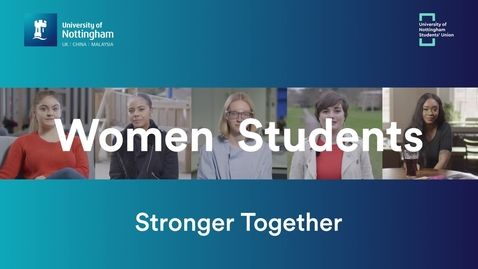 Thumbnail for entry Women Students - Stronger Together