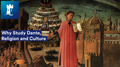 Thumbnail for entry Why Study Dante, Religion and Culture Module with Alison Milbank