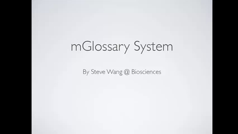 Thumbnail for entry Dr Steve Wang - mGlossary System, e-learning  community May 2014